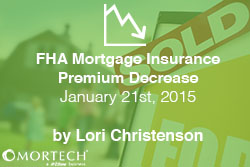 FHA Mortgage Insurance Premium Decrease