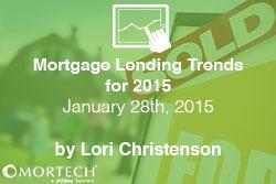 2015 Mortgage Lending Trends
