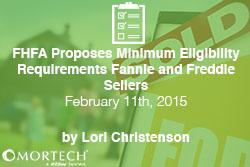 FHFA to propose Minimum Eligibility Requirements