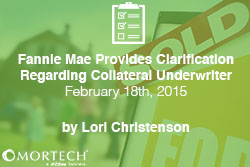 Collateral Underwriter clarification Provided by Fannie Mae