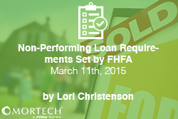 Non-Performing Loan Requirements Set by FHFA
