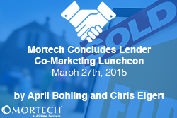 Lender Co-Marketing Luncheon at Mortech