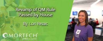 A revamp of the QM rule has been passed by the house.
