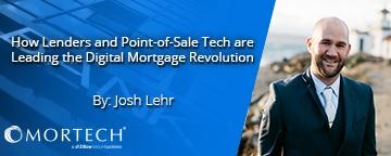 Lenders, Point-of-Sale, Digital Mortgage Revolution