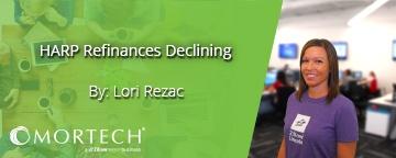 Harp Refinances Declining by Lori Rezac