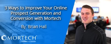 Improve online prospect generation and conversion.