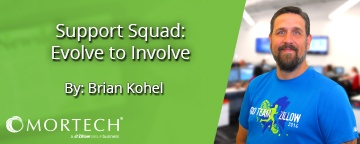 Support Squad by Mortech's Brian Kohel