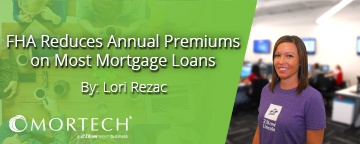 FHA Reduces Annual Premiums on Most Mortgage Loans