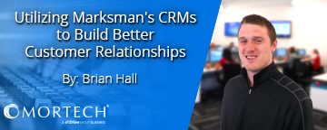 Building better cusomter relationship management with Marksman