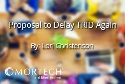 Lori Christenson with Proposal to Delay TRID Again