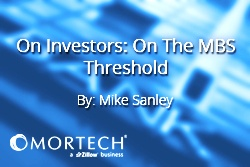 Mike Sanley On the MBS Threshold