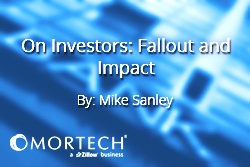 Mike Sanley On Investors: Fallout and Impact