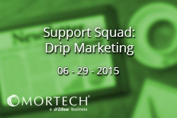 Mortech's Support Squad on Drip Marketing