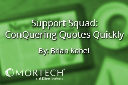 Mortech Support Squad on Conquering Quotes Quickly